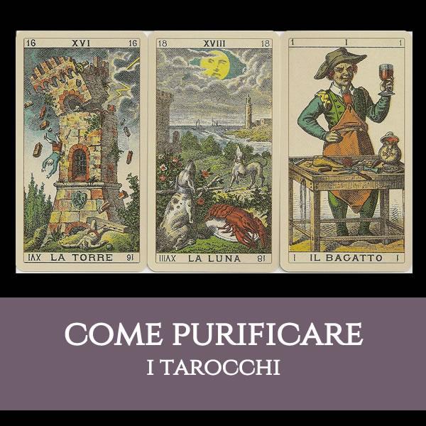 Come purificare i vostri Tarocchi
