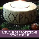 rituale di protezione con le rune