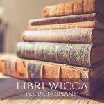 libri wicca per principianti