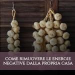 rimuovere energie negative casa