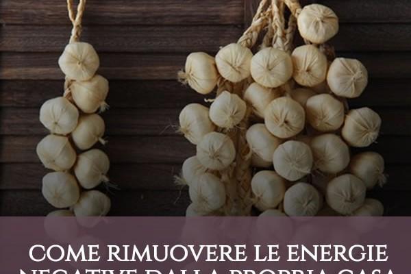Come rimuovere le energie negative dalla propria casa