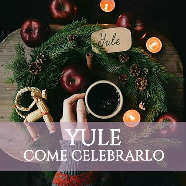 Come celebrare Yule