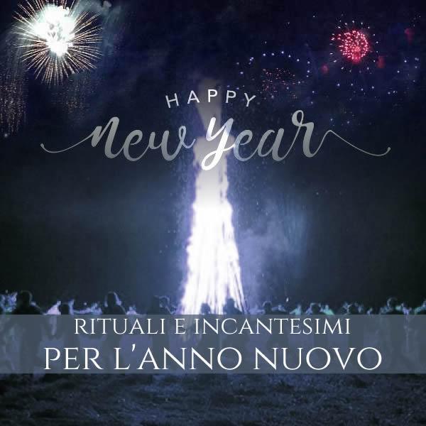 Rituali e incantesimi per l'anno nuovo